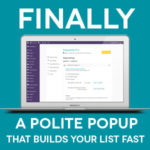 PopupAlly Builds Your Email List Quickly