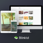 Blinkist For Helping You Read Smarter